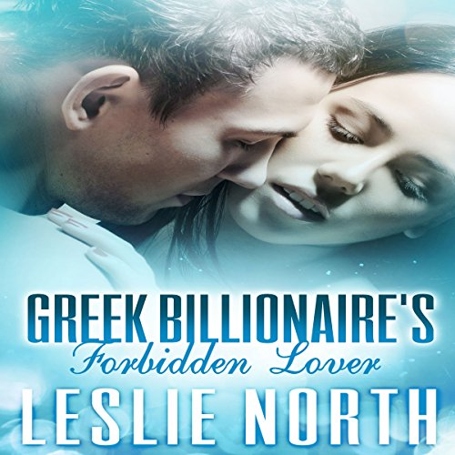 Greek Billionaire's Forbidden Lover audiobook cover art