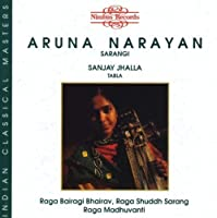 Aruna Narayan & Sarangi by TRADITIONAL (2000-03-01)