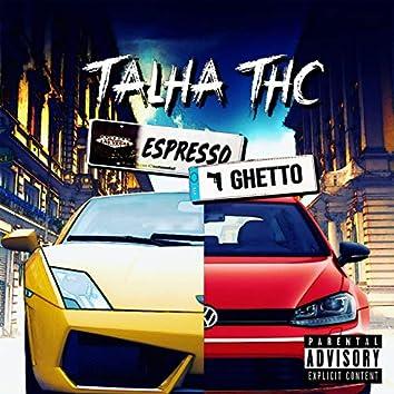 Espresso Ghetto