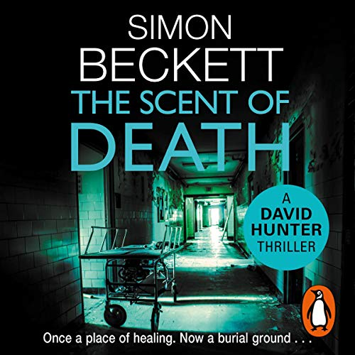 The Scent of Death     David Hunter, Book 6              By:                                                                                                                                 Simon Beckett                               Narrated by:                                                                                                                                 Jonathan Keeble                      Length: 11 hrs and 38 mins     Not rated yet     Overall 0.0
