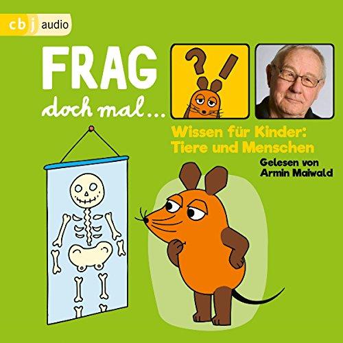 Wissen für Kinder - Tiere und Menschen audiobook cover art