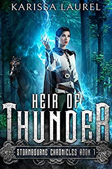Heir of Thunder: A Young Adult Steampunk Fantasy (Stormbourne Chronicles Book 1) by [Karissa Laurel, Sue Fairchild]