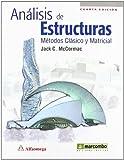 Análisis de Estructuras. Métodos Clásico y Matricial