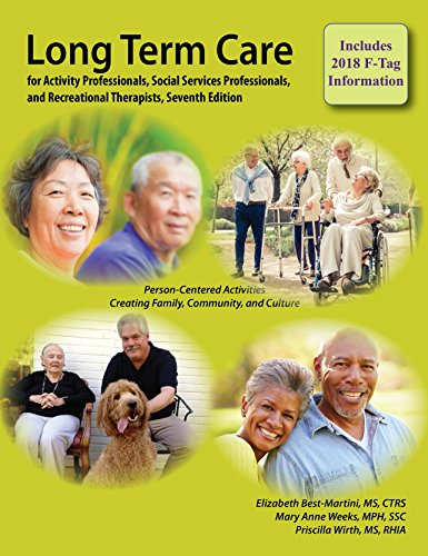 Compare Textbook Prices for Long-Term Care for Activity Professionals, Social Services Professionals, and Recreational Therapists, Seventh Edition 7 Edition ISBN 9781611580617 by Elizabeth (Betsy) Best-Martini,Mary Anne Weeks,Priscilla Wirth
