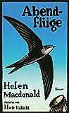 Abendflüge von Helen Macdonald