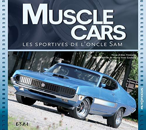 Muscle cars : Les sportives de l'oncle...