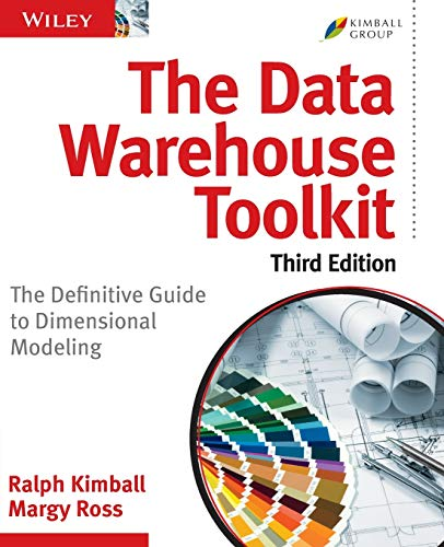 Compare Textbook Prices for The Data Warehouse Toolkit: The Definitive Guide to Dimensional Modeling 3 Edition ISBN 8601405019745 by Kimball, Ralph
