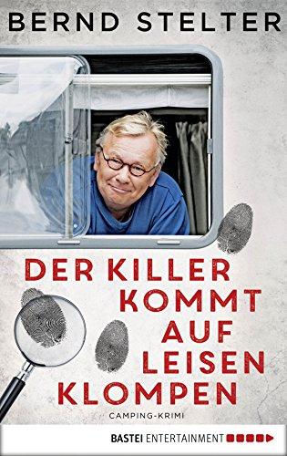 Der Killer kommt auf leisen Klompen: Camping-Krimi (Holland-Krimi 2)