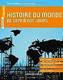 Histoire du monde de 1870 à nos jours