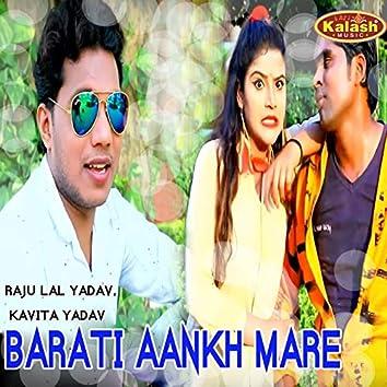 Barati Aankh Mare