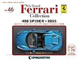 レ グランディ フェラーリ 46号 (488 SPIDER) 分冊百科 (モデル付) (レ グランディ フェラーリ コレクション)