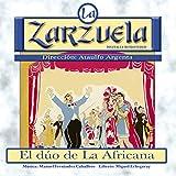 La Zarzuela: El duo de La Africana