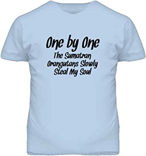 One by One Sumatran Orangutans Steal My Soul Funny Animal T Shirt