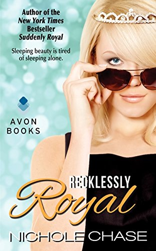 Recklessly Royal (The Royals)