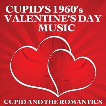Cupid's 1960's Valentine's Day Music