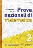 Esercitazioni per le prove nazionali di matematica. Per la 2ª classe della Scuola media. Con espansione online