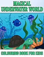 Magical Underwater Coloring Book For Kids