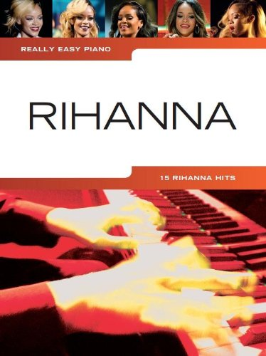 Really Easy Piano: Rihanna: Noten, CD für Klavier (Really Easy Songbook)