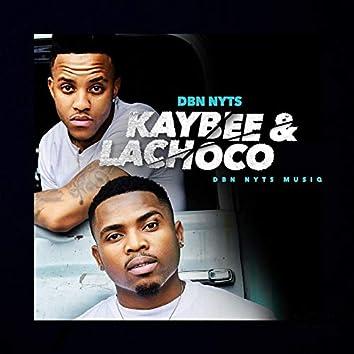 Kaybee & Lachoco