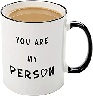 Funny Mug-You're my person-11 OZ coffee cups,Best Birthday Christmas Valentine's Day for Men Women, Girlfriend or Boyfriend Husband or Wife Idea gift