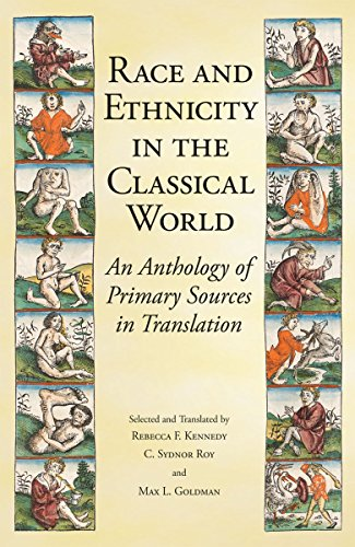 Compare Textbook Prices for Race and Ethnicity in the Classical World: An Anthology of Primary Sources in Translation  ISBN 9781603849944 by Kennedy, Rebecca F.,Roy, C. Sydnor,Goldman, Max L.