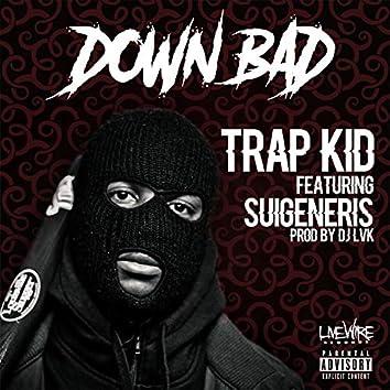 Down Bad (feat. Suigeneris)