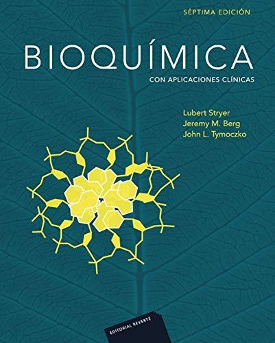 Bioquímica (7ª Ed.) Cartoné: Con aplicaciones clínicas (Spanish Edition)