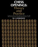 Chess Openings Theory And Practice-Horowitz, I. A. Sloan, Sam Rothenberg, P. L.