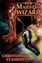 Her Majesty's Wizard (A Wizard in Rhyme Book 1)