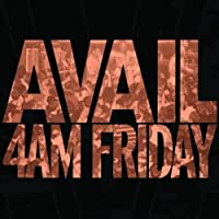 4AM Friday by Avail (2006-04-11)