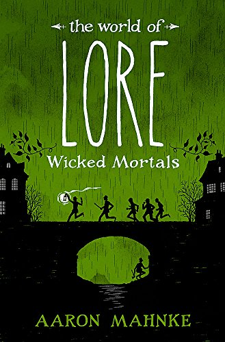 The World of Lore, Volume 2: Wicked Mortals: Now a major online streaming series