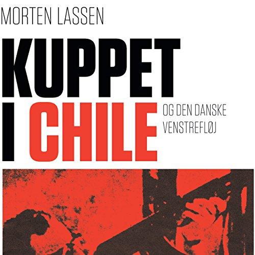 Kuppet i Chile - og den danske venstrefløj audiobook cover art
