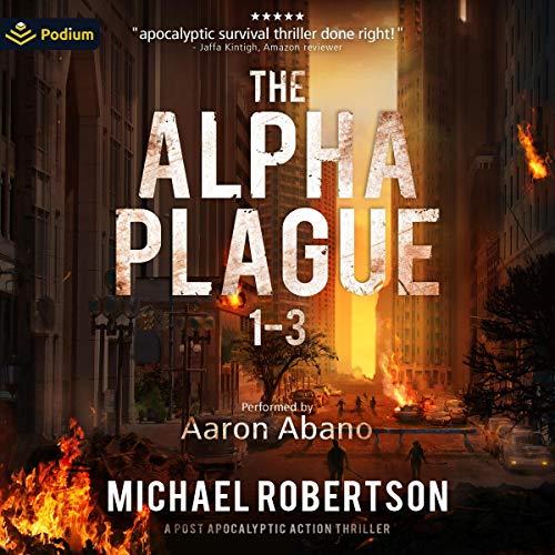 Couverture de The Alpha Plague, Books 1-3