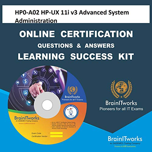 HP0-A02 HP-UX 11i v3 Advanced System Administration Online Certification Video Learning Made Easy