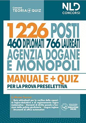 Concorso 1226 posti agenzia delle Dogane e dei Monopoli 2020: Manuale completo + Quiz per la prova preselettiva con Simulatore online