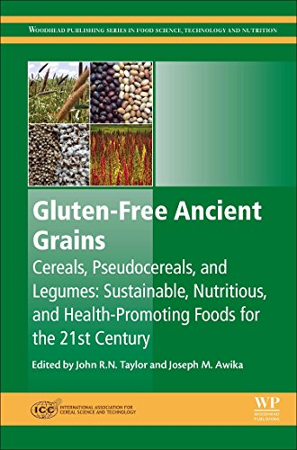 Gluten-Free Ancient Grains: Cereals, Pseudocereals, and Legumes: Sustainable, Nutritious, and Health-Promoting Foods for