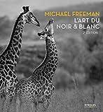 L'art du noir et blanc - 2e edition