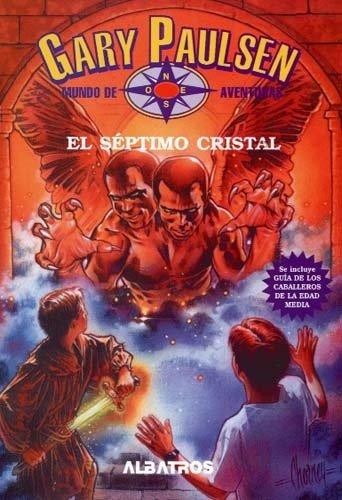 Download Mundo de aventuras/ World of Adventures: El Septimo Cristal 9502407784