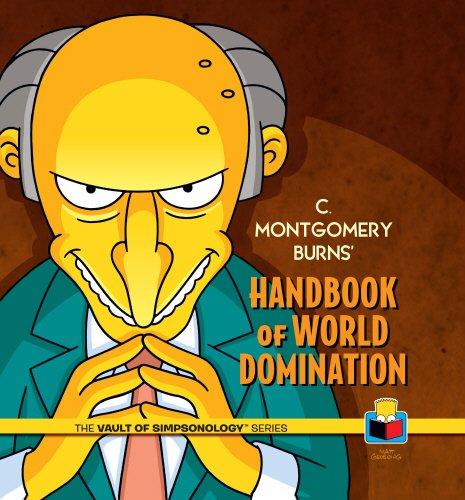 C. Montgomery Burns' Handbook of World Domination (Vault of Simpsonology 3)
