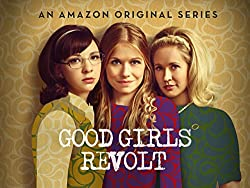 Best Shows to Watch on Netflix and Amazon Good Girls Revolt