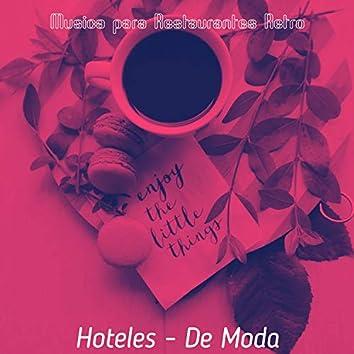 Hoteles - De Moda