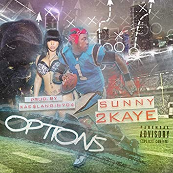 Options (feat. Sunny2Kaye)