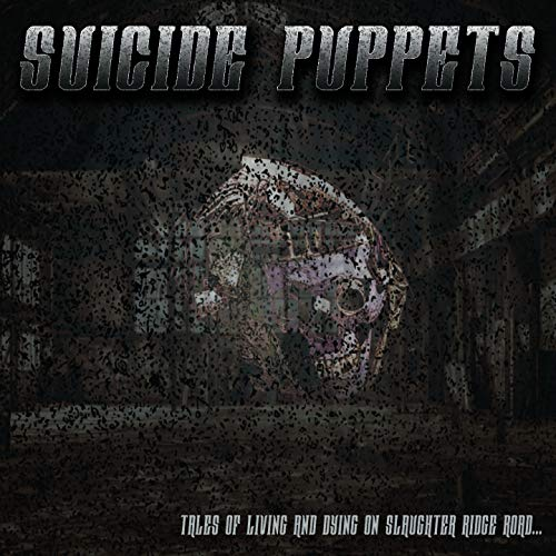 Tales of Living and Dying on Slaughter Ridge Road [Explicit]