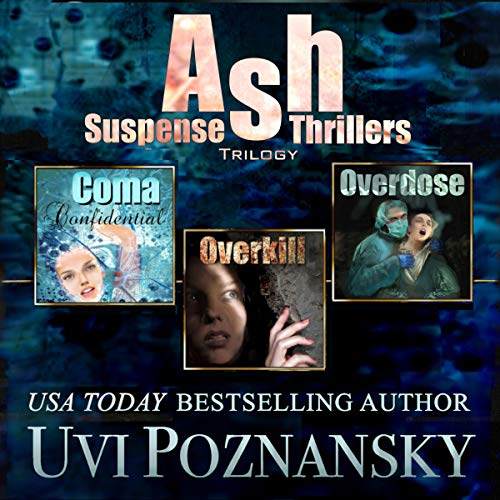 Ash Suspense Thrillers Trilogy cover art