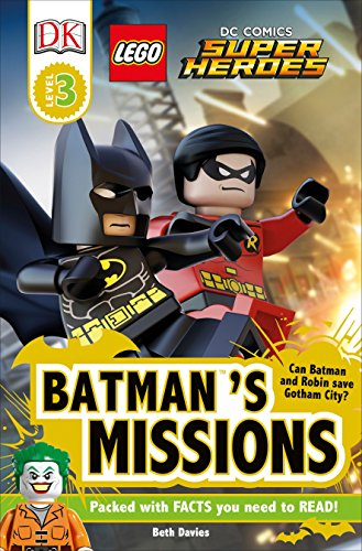 DK Readers L3: Lego(r) DC Comics Super Heroes: Batman's Missions: Can Batman and Robin Save Gotham City? (Dk Readers Level 3)