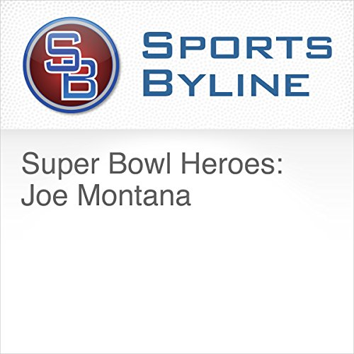 Super Bowl Heroes: Joe Montana audiobook cover art