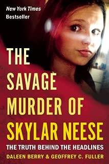 The Savage Murder of Skylar Neese: The Truth Behind the Headlines
