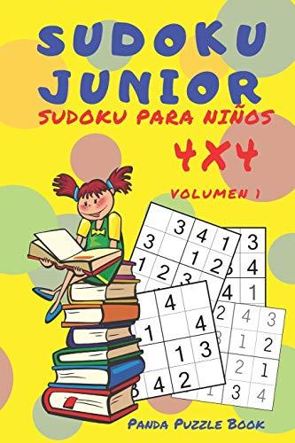 Sudoku Junior - Sudoku Para Niños 4x4 - Volumen 1: Juegos De Lógica Para Niños