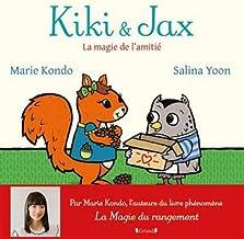 Kiki et Jax - La magie de l'amitié
