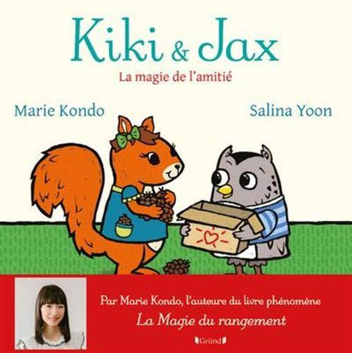 Kiki et Jax : la magie de l'amitié – Album Jeunesse sur le rangement par Marie Kondo – À partir de 3 ans